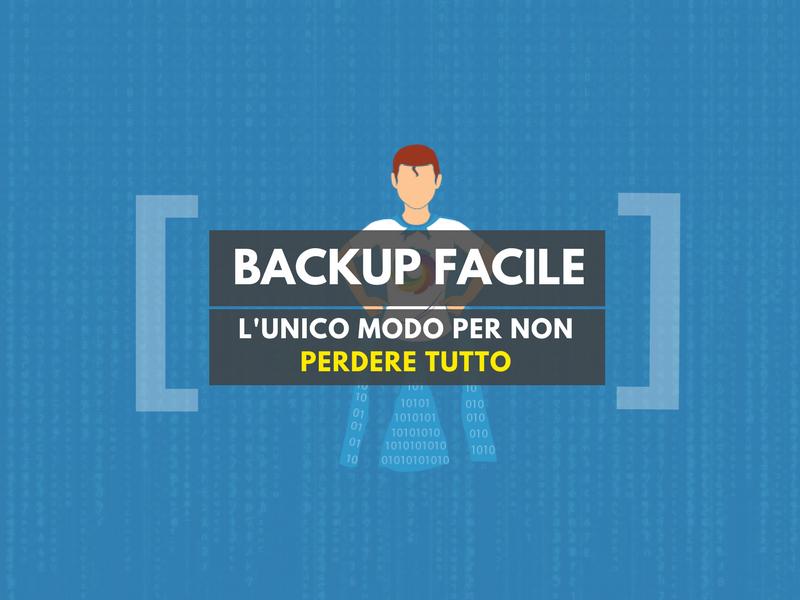 Backup: perché è importante mettere al sicuro i dati