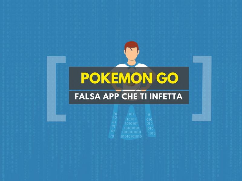 Pokémon GO: falsa app infetta smartphone e tablet